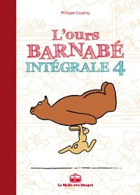 Philippe Coudray - L'Ours Barnabé Intégrale Tome 4 : .