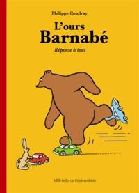 Philippe Coudray - L'Ours Barnabé  : Réponse à tout.