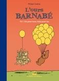 Philippe Coudray - L'Ours Barnabé Tome 17 : Un pour tous, tous pour un.
