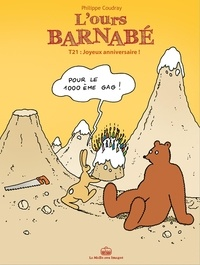 Philippe Coudray - L'Ours Barnabé Tome 21 : Joyeux anniversaire !.