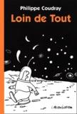 Philippe Coudray - Loin de Tout.