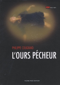 Philippe Cougrand - L'ours pécheur.