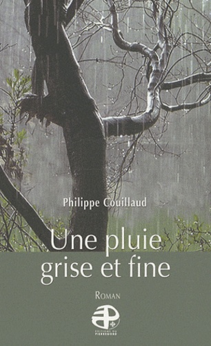 Philippe Couillaud - Une pluie grise et fine.