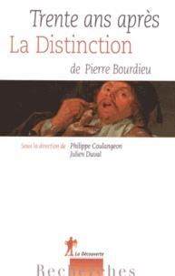 Philippe Coulangeon et Julien Duval - Trente ans après La Distinction de Pierre Bourdieu.