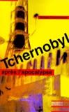Philippe Coumarianos - Tchernobyl. - Après l'apocalypse.