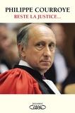 Philippe Courroye - Reste la justice....