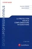 Philippe Coursier et Bruno Serizay - La protection sociale complémentaire en questions.