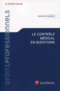 Philippe Coursier - Le contrôle médical en question.