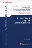 Philippe Coursier et Bruno Platel - Le contrôle URSSAF en questions.