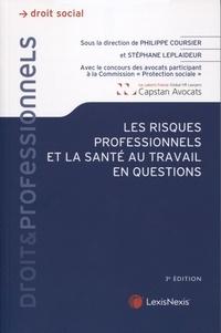 Philippe Coursier et Stéphane Leplaideur - Les risques professionnels et la santé au travail en questions.