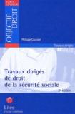 Philippe Coursier - Travaux dirigés de droit de la sécurité sociale.
