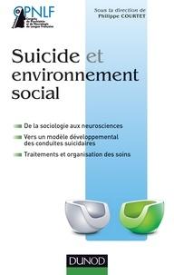 Philippe Courtet - Suicide et environnement social.