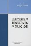 Philippe Courtet - Suicides et tentatives de suicide.