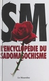 Philippe Cousin - L'encyclopédie du sadomasochisme.