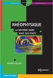 Philippe Coussot - Rhéophysique - La matière dans tous ses états.