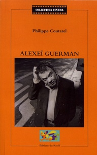 Philippe Coutarel - Alexeï Guerman.