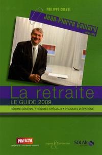 Philippe Crevel - La retraite - Le guide 2009.