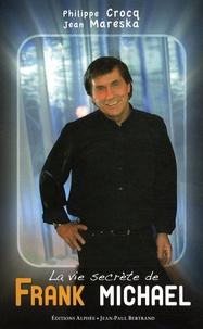 Philippe Crocq et Jean Mareska - La vie secrète de Frank Michael.