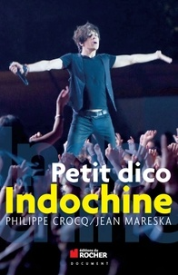 Philippe Crocq et Jean Mareska - Petit dico Indochine.