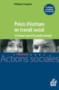 Philippe Crognier - Précis d'écriture en travail social - Se former aux écrits professionnels.