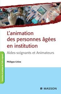 Lanimation des personnes âgées en institution - Aides-soignants et Animateurs.pdf