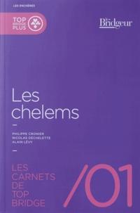 Philippe Cronier et Nicolas Déchelette - Les Chelems.