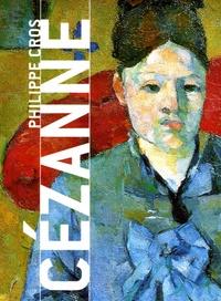 Philippe Cros - Cézanne.