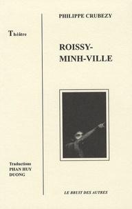 Philippe Crubézy - Roissy-Minh-Ville.