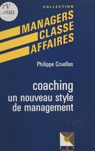 Philippe Cruellas - Coaching, un nouveau style de management.