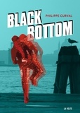 Philippe Curval - Black bottom.