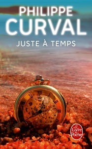 Philippe Curval - Juste à temps.