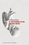 Philippe Curval - Le testament d'un enfant mort.