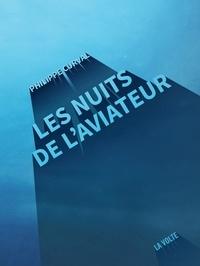 Philippe Curval - Les nuits de l'aviateur.