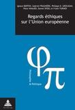 Philippe D. Grosjean et Peter Knauer - Regards éthiques sur l'Union européenne.