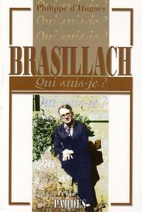 Philippe d' Hugues - Brasillach.
