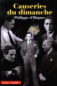 Philippe d' Hugues - Causeries du dimanche.