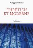 Philippe d' Iribarne - Chrétien et moderne.
