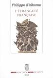 Philippe d' Iribarne - L'étrangeté française.