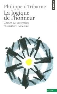 La Logique de l'honneur - Philippe d' Iribarne - Format ePub - 9782021290745 - 8,99 €