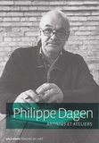 Philippe Dagen - Artistes et ateliers.