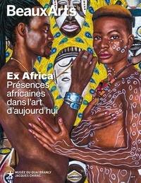 Philippe Dagen - Ex Africa - Présences africaines dans l'art d'aujourd'hui.