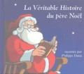 Philippe Dana - La Véritable Histoire du père Noël - CD audio.