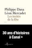 Philippe Dana et Léon Mercadet - Les Invités de la fête.