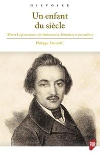 Un enfant du siècle - Albert Laponneraye, révolutionnaire, historien et journaliste (1808-1849).pdf