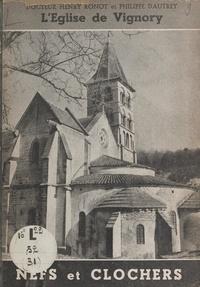 Philippe Dautrey et Henry Ronot - L'église de Vignory.