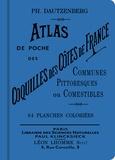 Philippe Dautzenberg - Atlas de poche des coquilles des côtes de France - Communes, pittoresques ou comestibles.