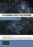 Philippe Davadie et Olivier Kempf - La donnée n'est pas donnée - Stratégie & Big Data.