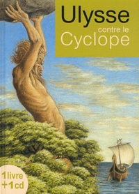 Philippe Davaine - Ulysse contre le Cyclope. 1 CD audio