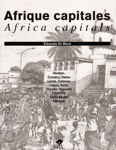 Philippe David et Edoardo Di Muro - Afrique capitales.