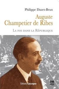 Galabria.be Auguste Champetier de Ribes - La foi dans la République Image